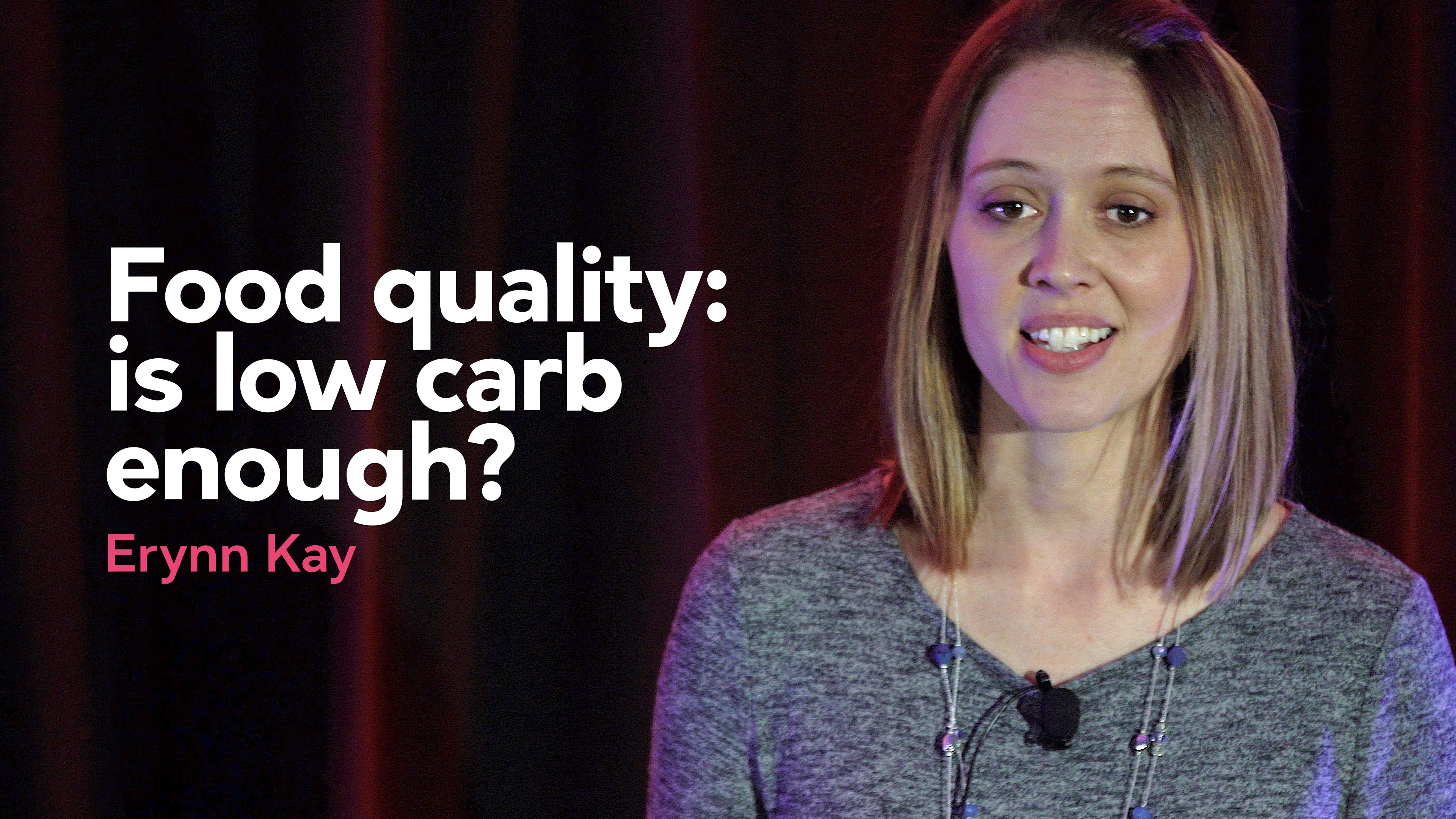 Food quality: is low carb enough?
