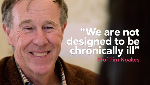 """We are not designed to be chronically ill"""
