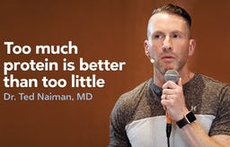 Dr. Ted Naiman: Ketosis and a diet rich in protein
