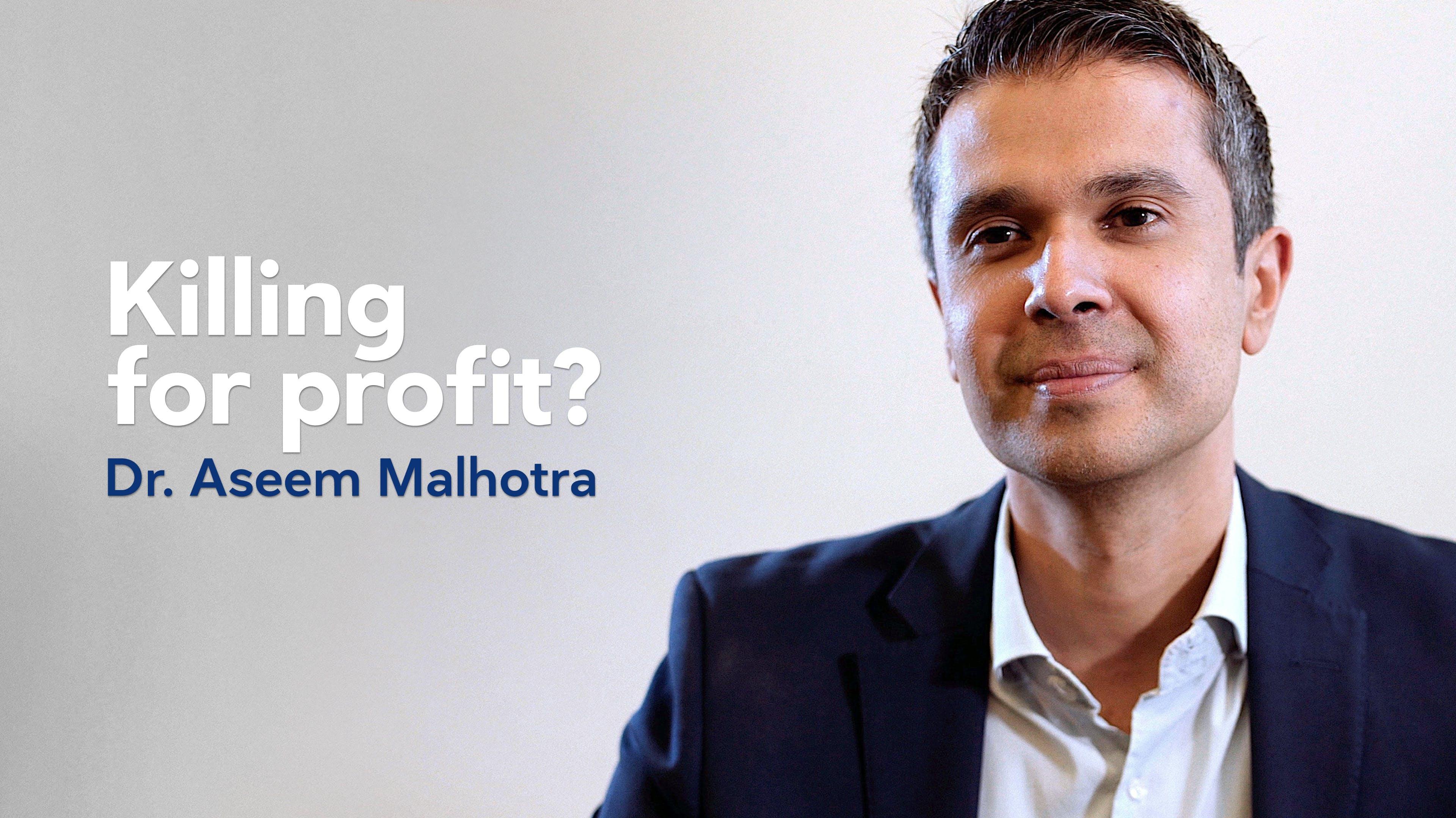Killing for profit?