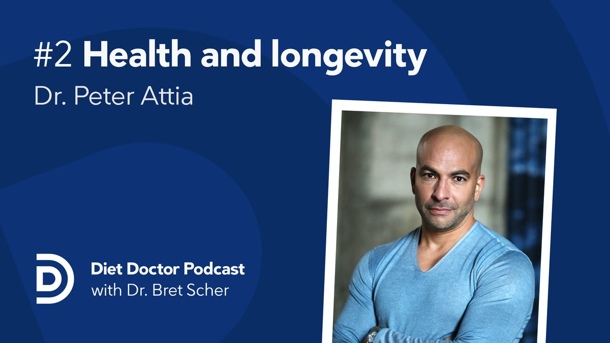 Podcast - Dr. Peter Attia