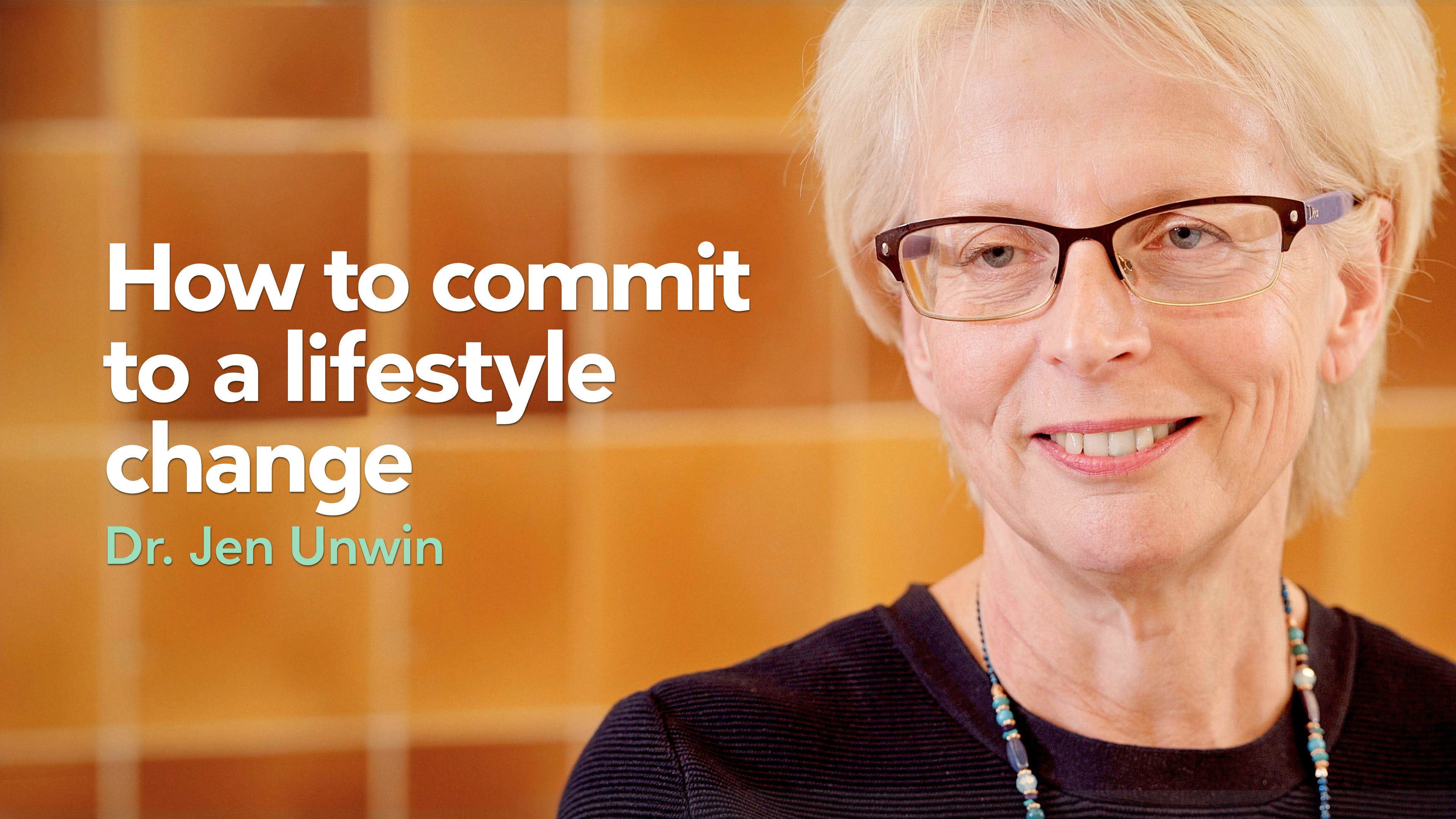How to commit to a lifestyle change