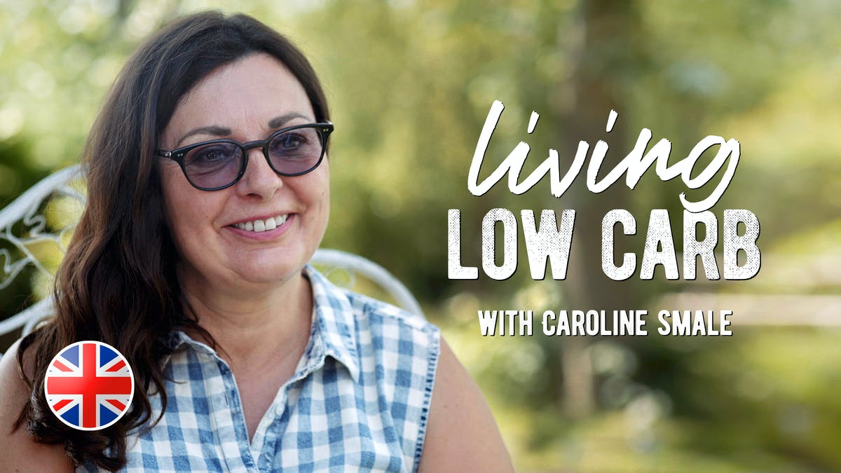 Living low carb with Caroline Smale