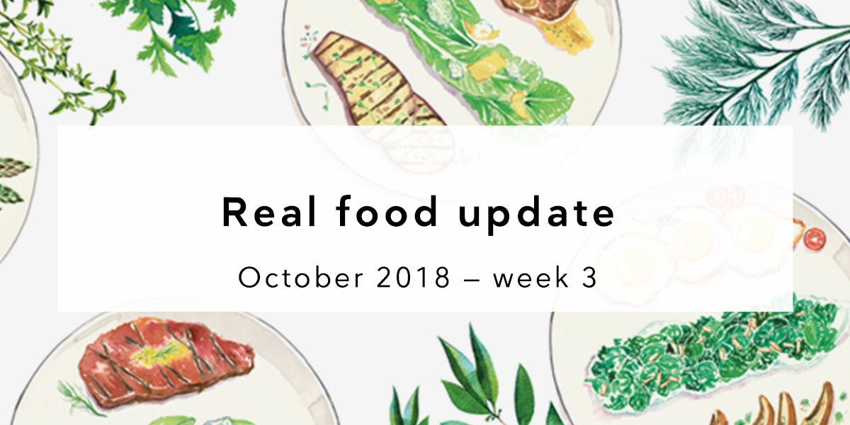 Real food news October