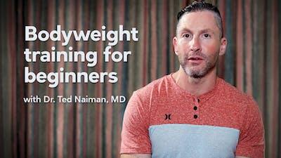 博士为初学者进行体重训练。泰德乃