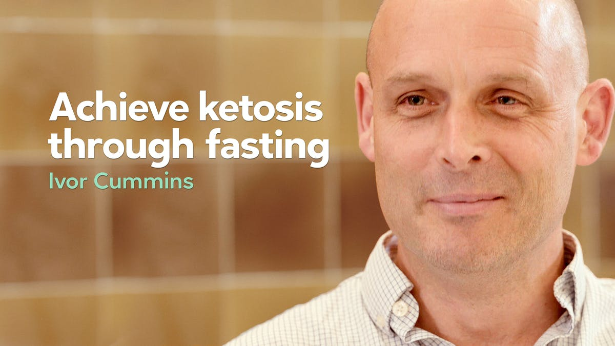 Achieve ketosis through fasting