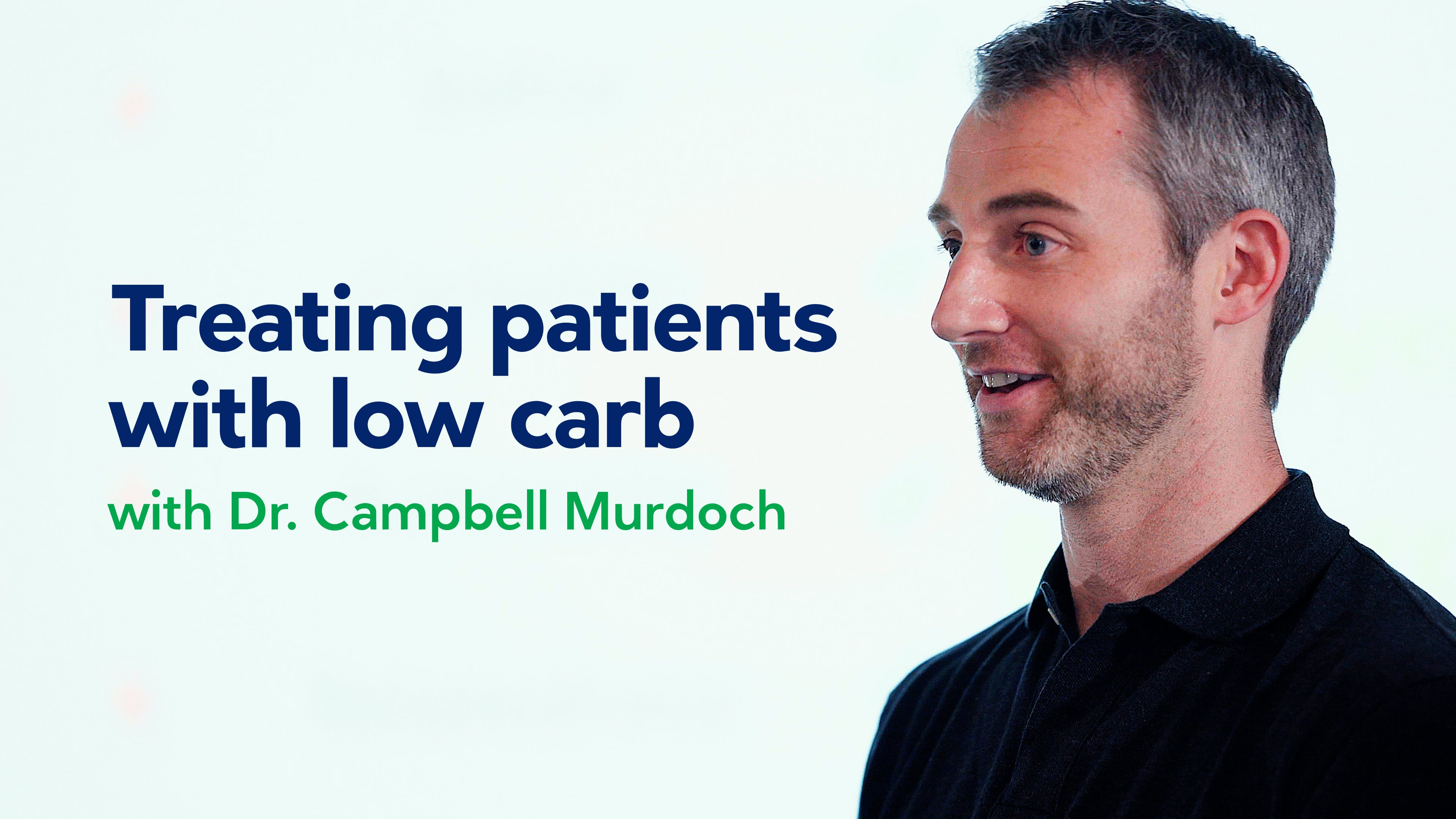 Treating patients with low carb – workshop for doctors