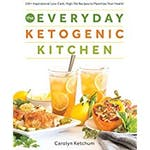 Everyday ketogenic kitchen