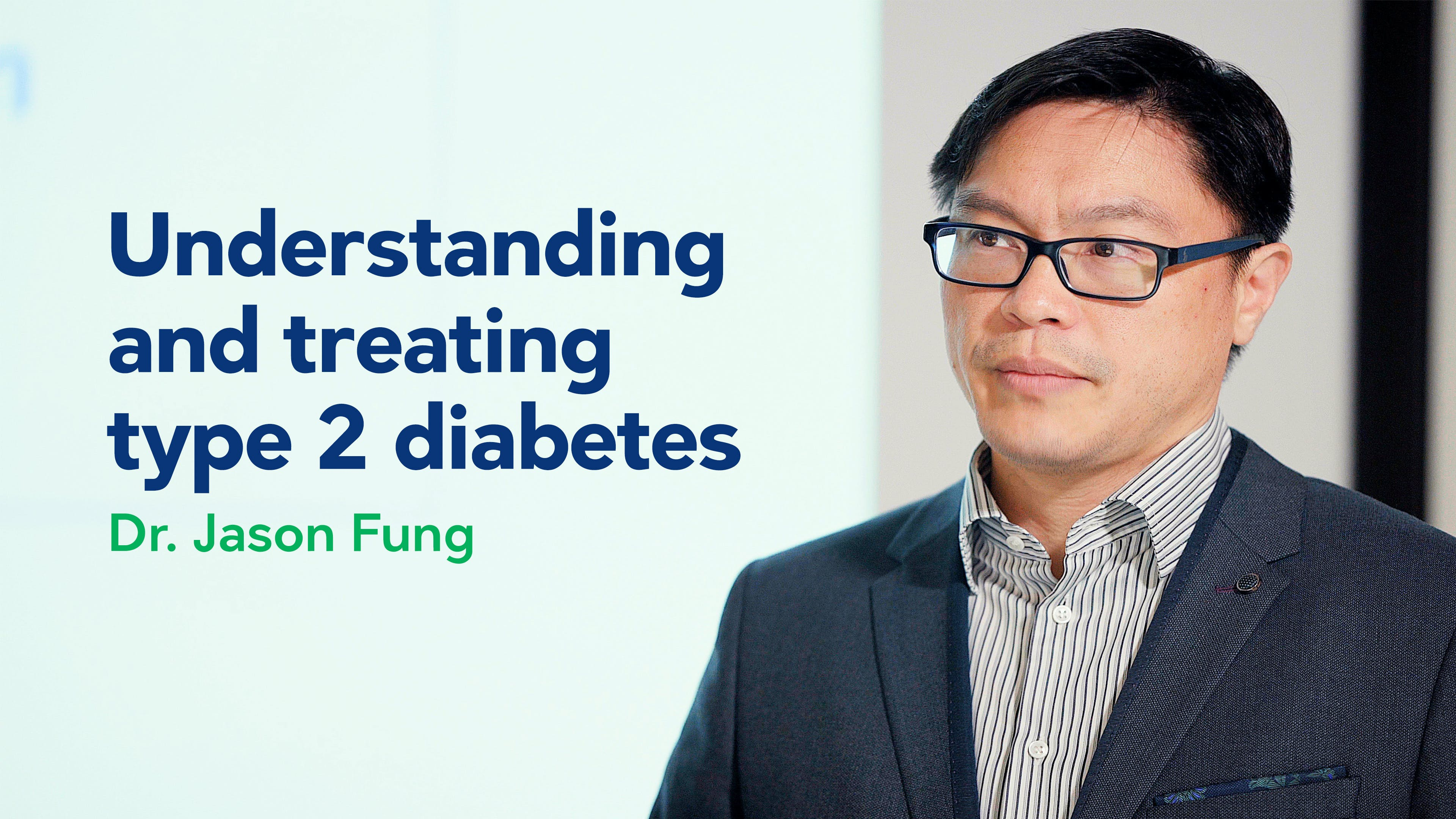 Understanding and treating type 2 diabetes – Dr. Jason Fung