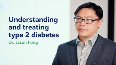 了解和治疗2型糖尿病–Dr.杰森冯