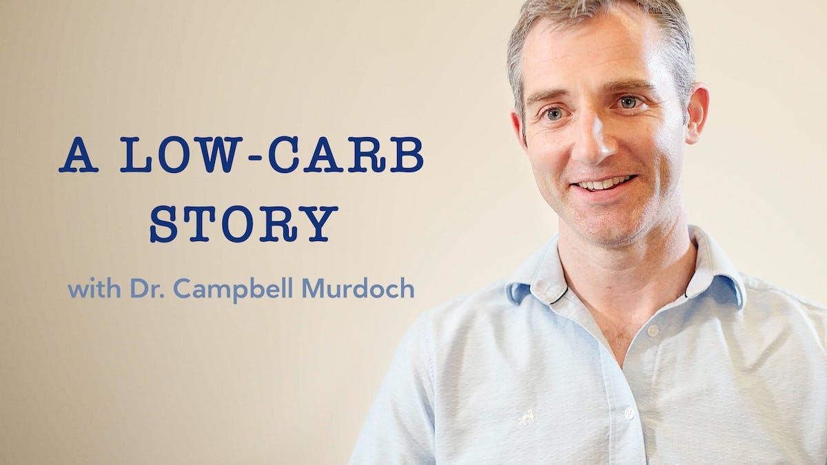 低碳水化合物与博士的故万博体育事。坎贝尔默多克