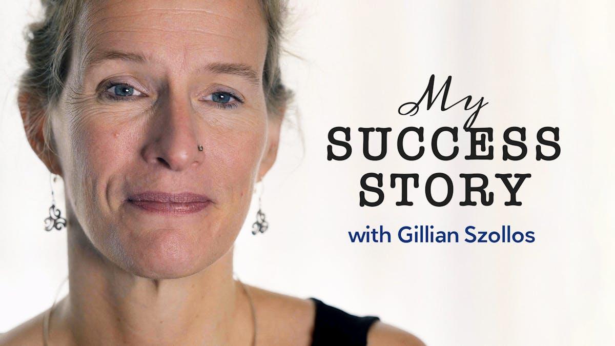我和吉莉安Szollo万博体育s的成功故事