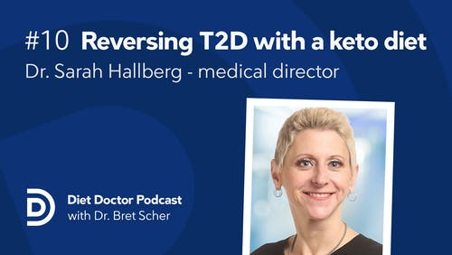 Diet Doctor podcast #10 with Dr. Sarah Hallberg