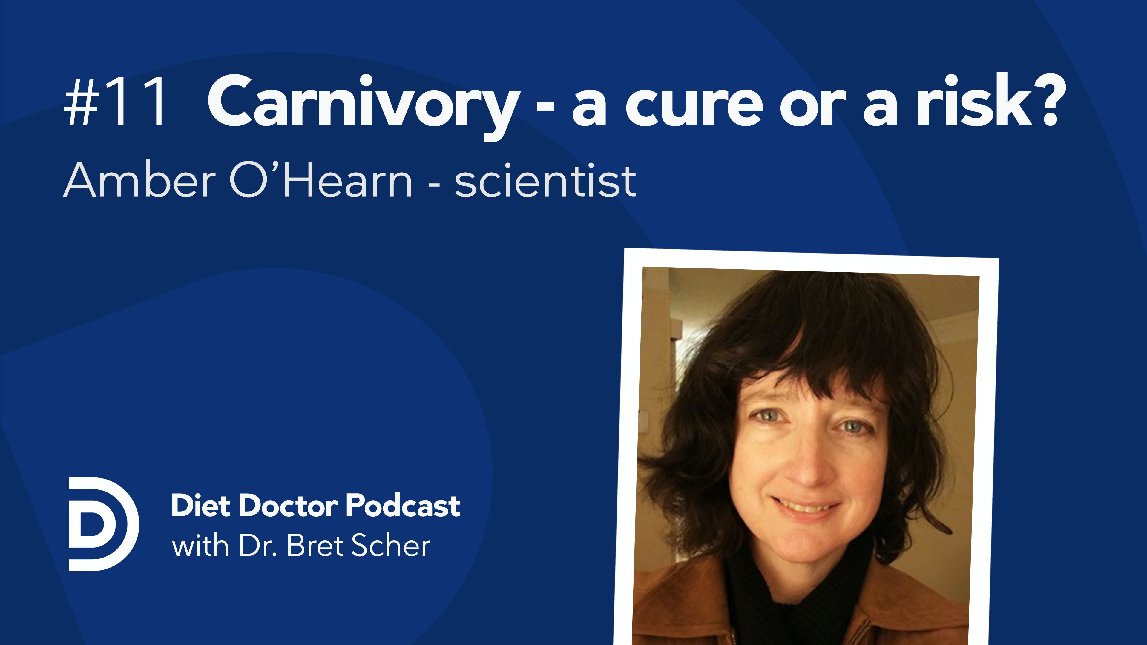 Diet Doctor Podcast #11 –  Amber O'Hearn