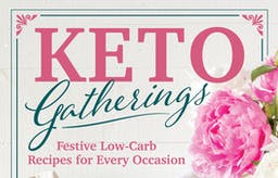 Keto Gatherings: Joy with the carbivores