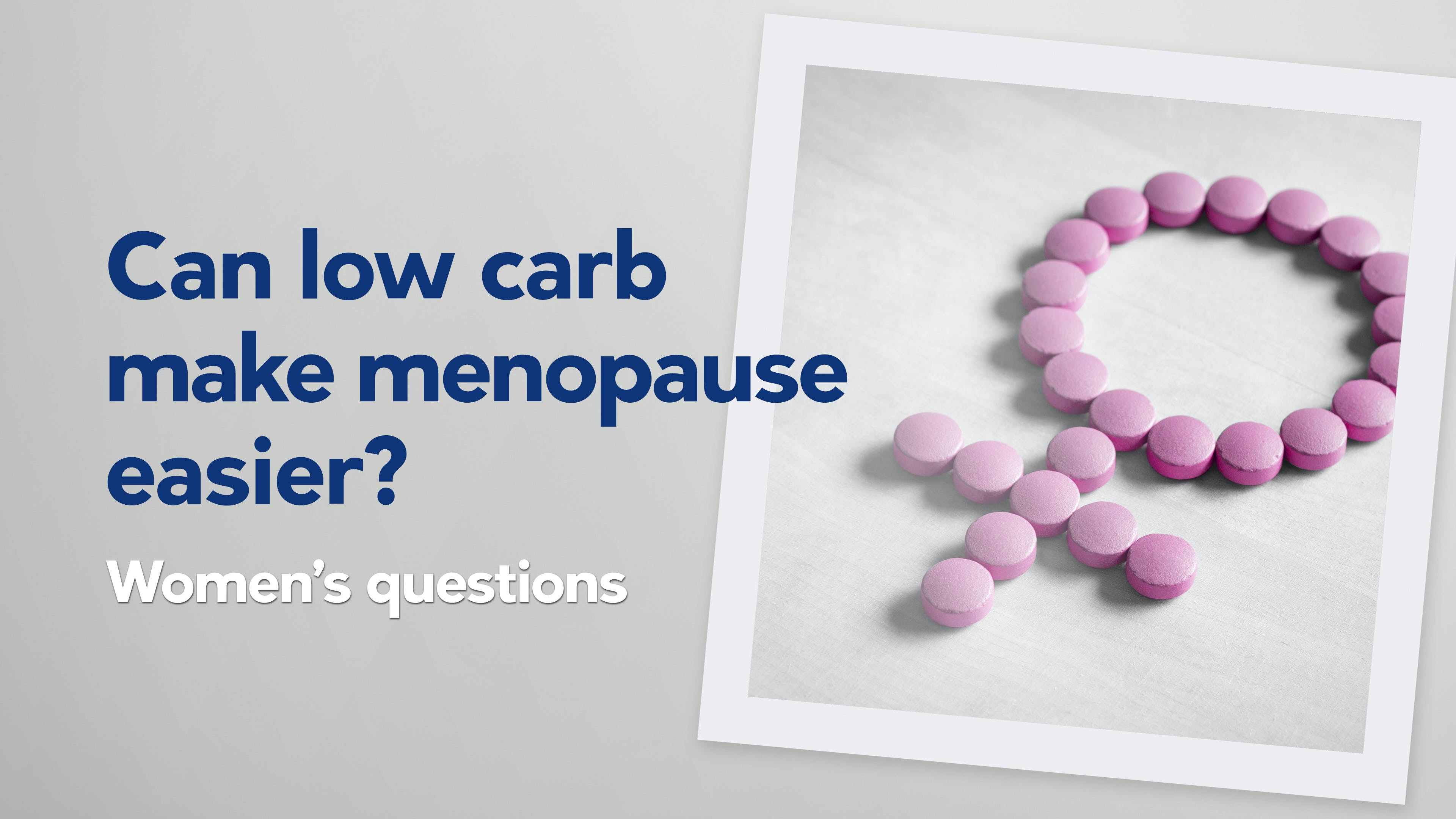 Can low carb make menopause easier?