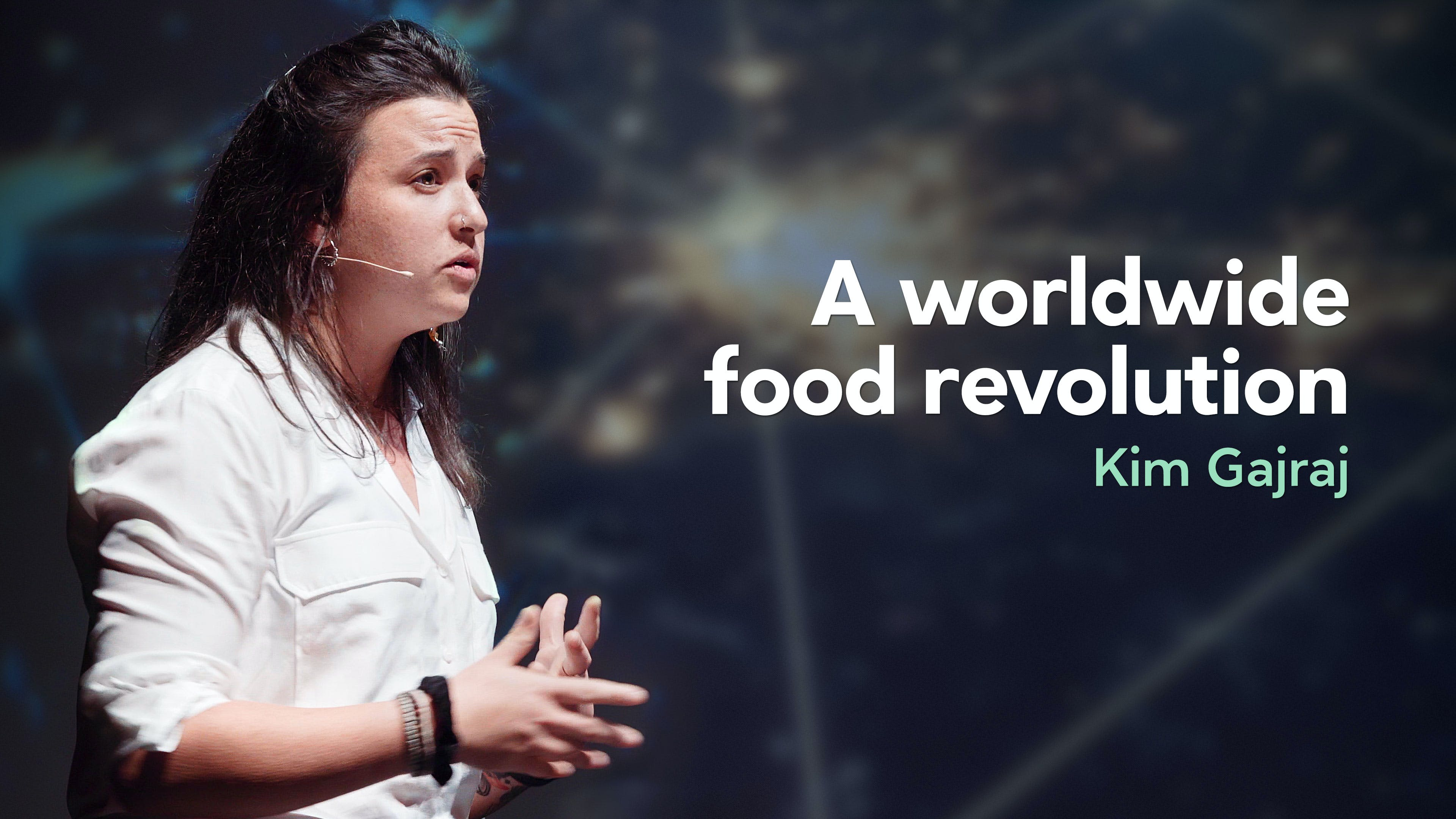 A worldwide food revolution – Kim Gajraj