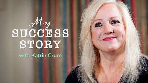 My success story with Katrin Crum