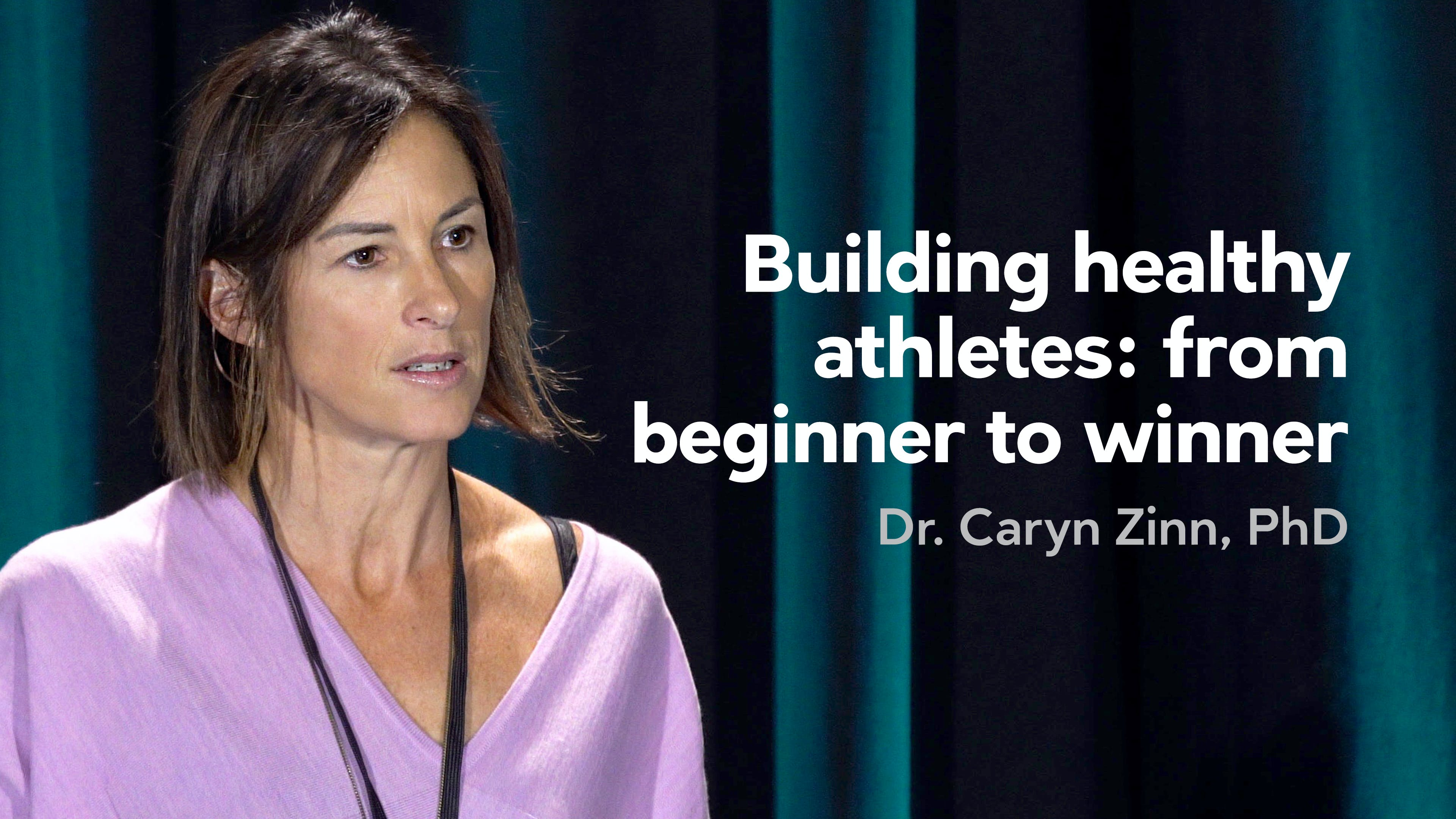 Building healthy athletes: from beginner to winner