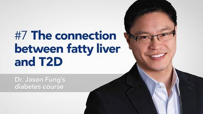 Part 7 of Dr. Jason Fung's diabetes course