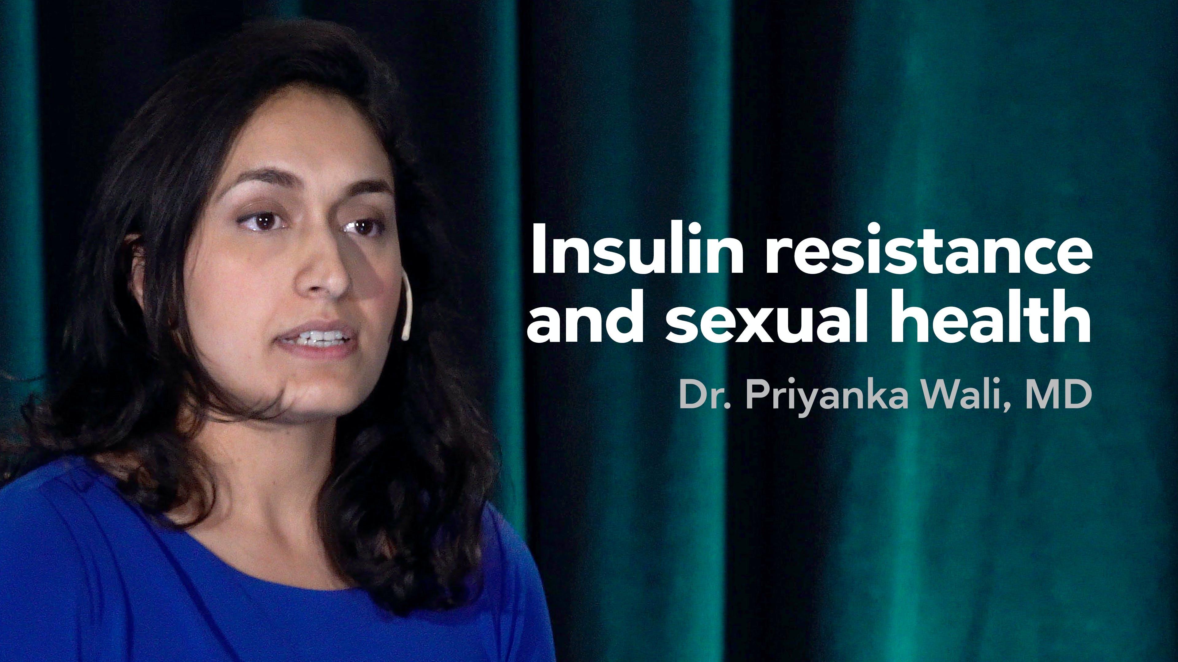 résistance à l'insuline et santé sexuelle-Dr Priyanka Wali