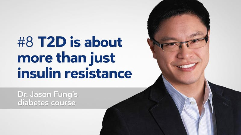Diabetes-course-with-Jason-Fung-Part-8