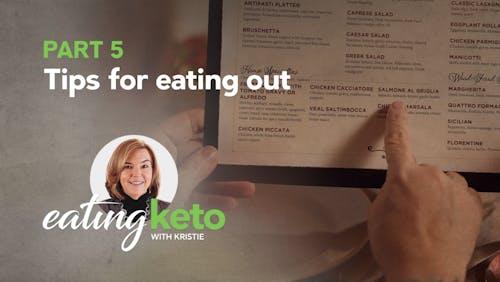 外出的提示 - 用克里斯蒂吃keto的5部分