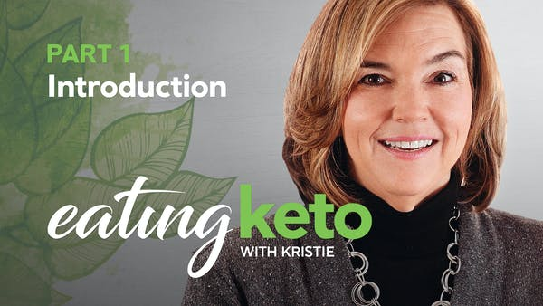 Video course! Eating keto with Kristie