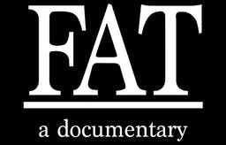 'FAT: a documentary' is released today