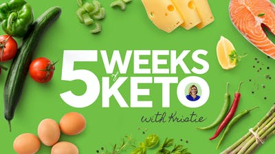 Join five guided weeks of keto with Kristie!