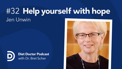 Diet Doctor Podcast #32 – Jen Unwin