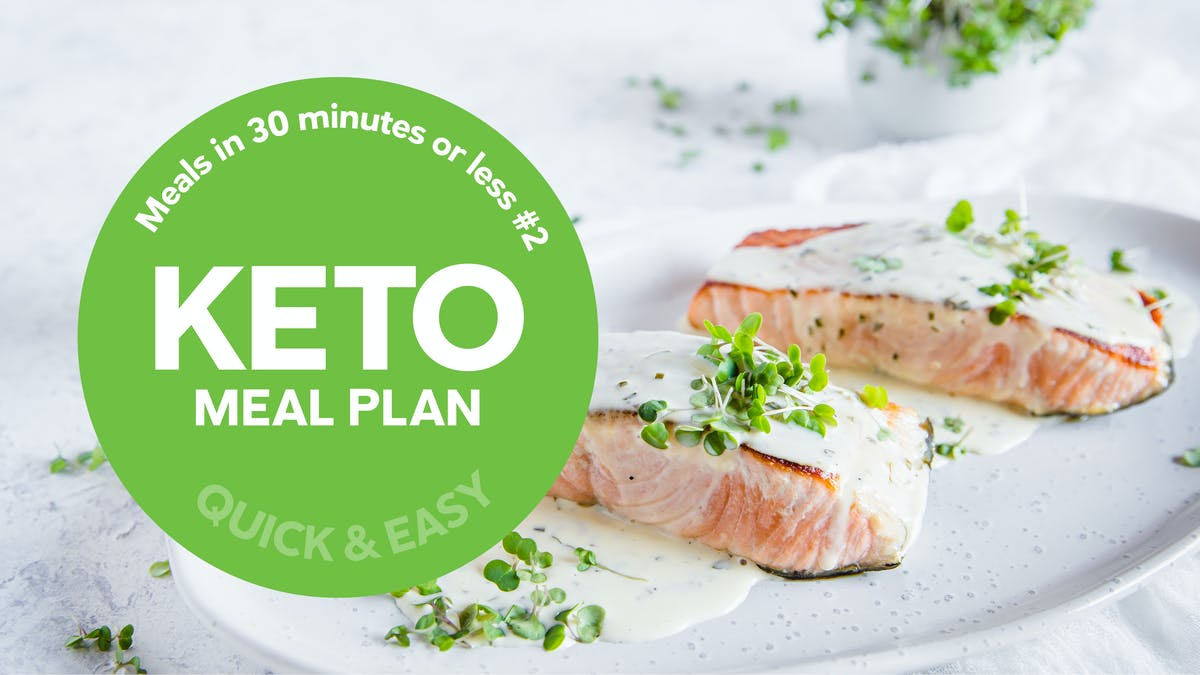 Keto meal plan: Meals in 30 minutes or less #2