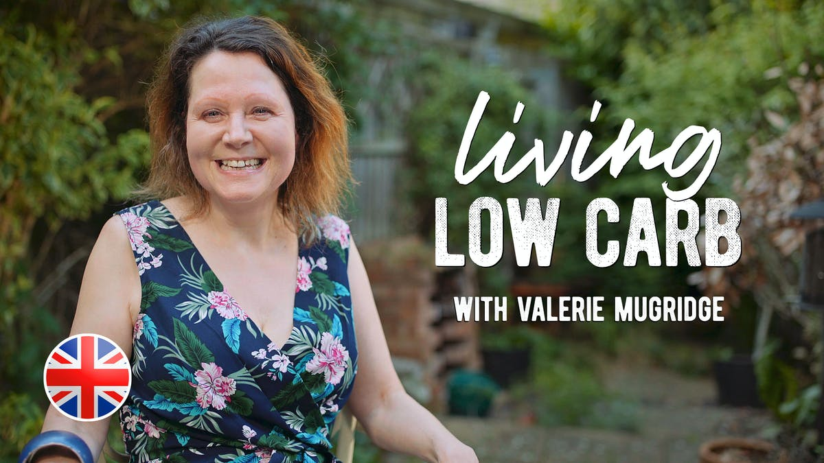Living low carb with Valerie Mugridge