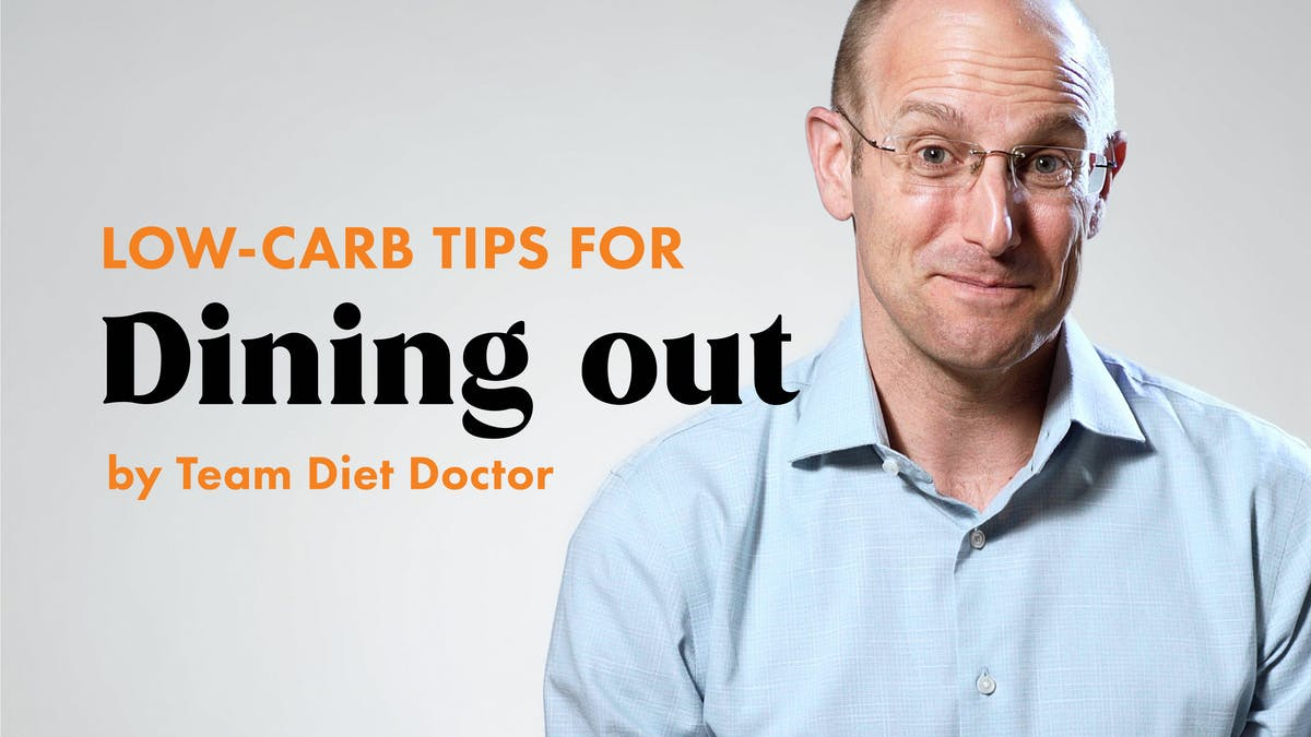 Low-carb tips with team Diet Doctor