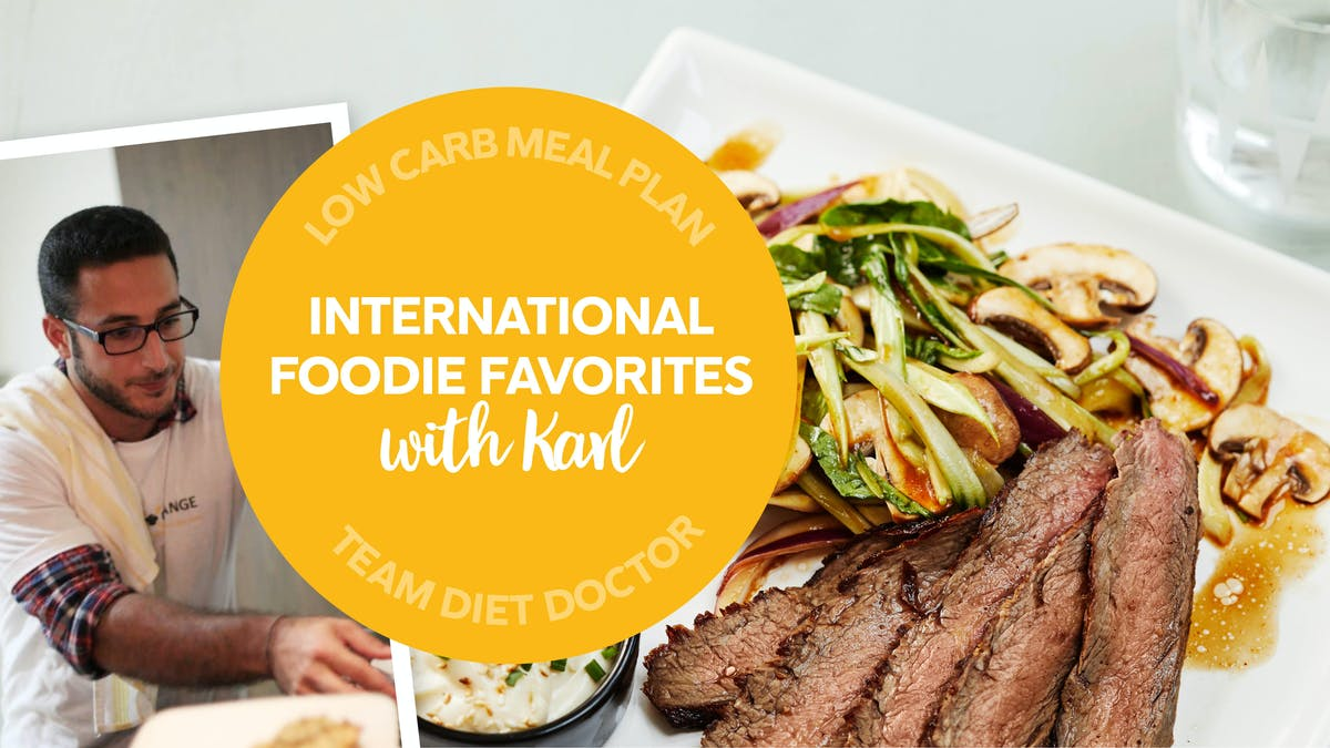 Low-carb meal plan: Karl's international foodie favorites