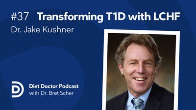 Diet Doctor Podcast #37 – Dr. Jake Kushner
