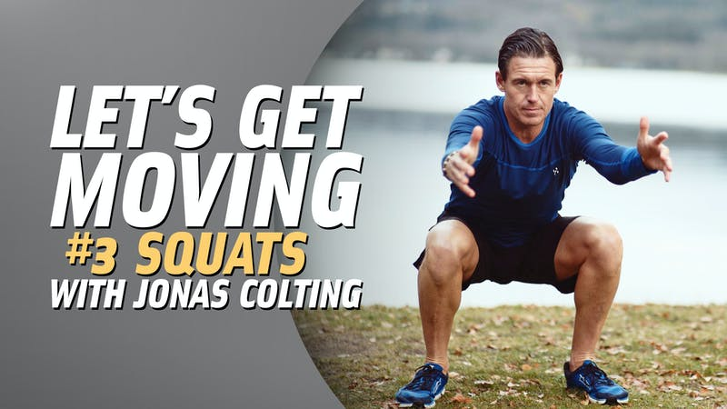 Let's Get Moving #3: Squats
