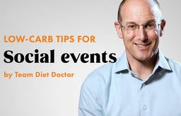 Low-carb tips for social events by Team Diet Doctor