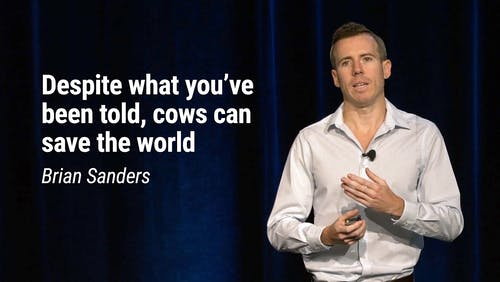 Brian Sanders – Despite what you've been told, cows can save the world (LCD 2020)