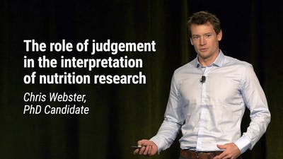 Chris Webster, PhD Candidate – The role of judgement in the interpretation of nutrition research (LCD 2020)