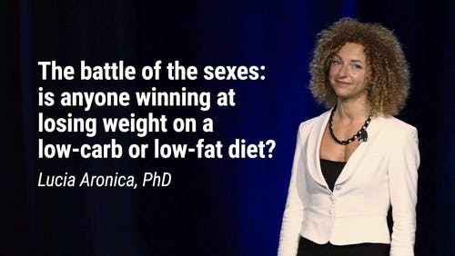 Lucia Aronica, PhD – The battle of the sexes: is anyone winning at losing weight on a low-carb or low-fat diet? (LCD 2020)