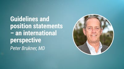 Peter Brukner, MD – Guidelines and position statements – an international perspective (LCD 2020)