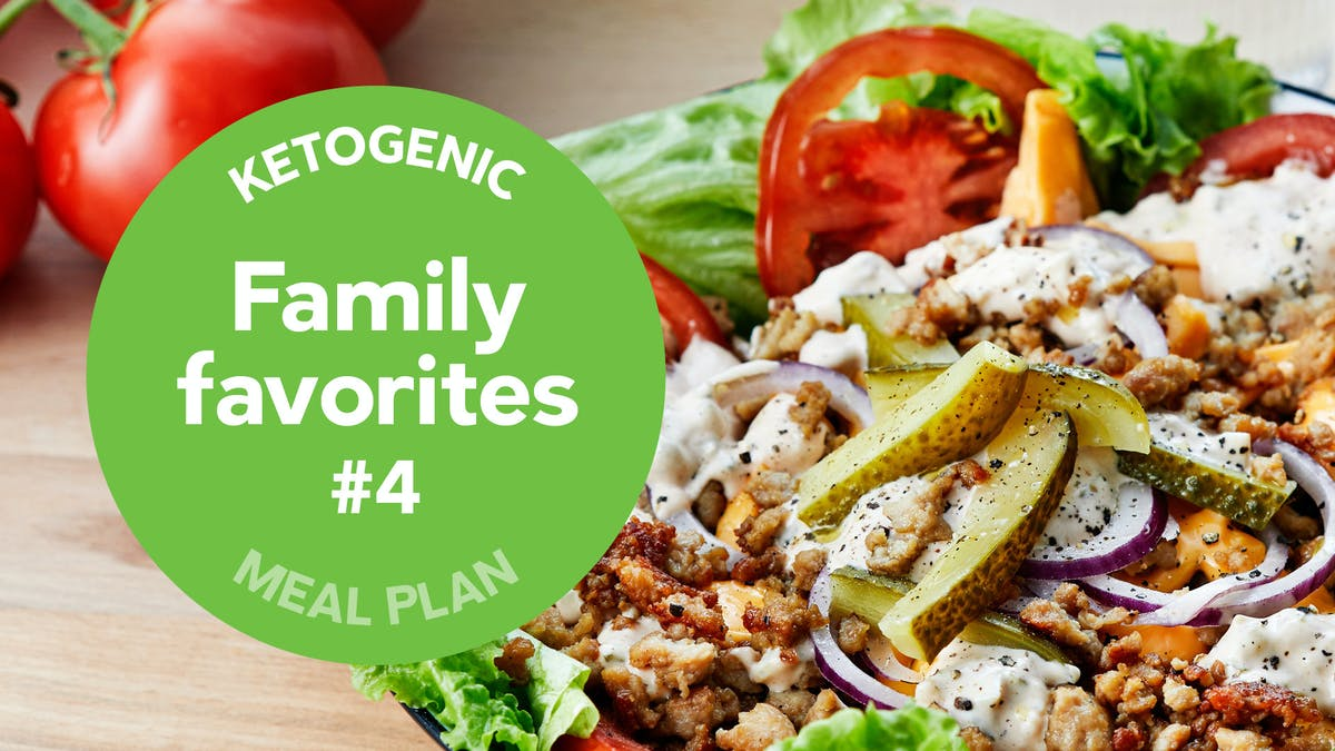 New keto meal plan: Family favorites #4