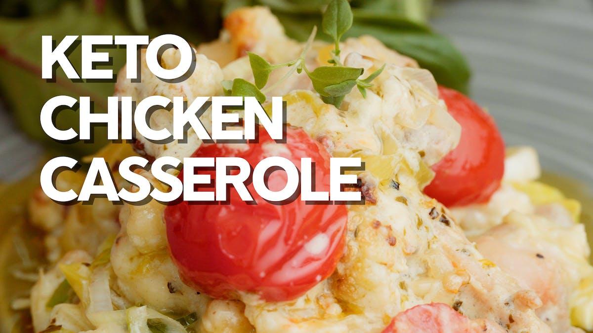 Cooking video: Keto chicken casserole