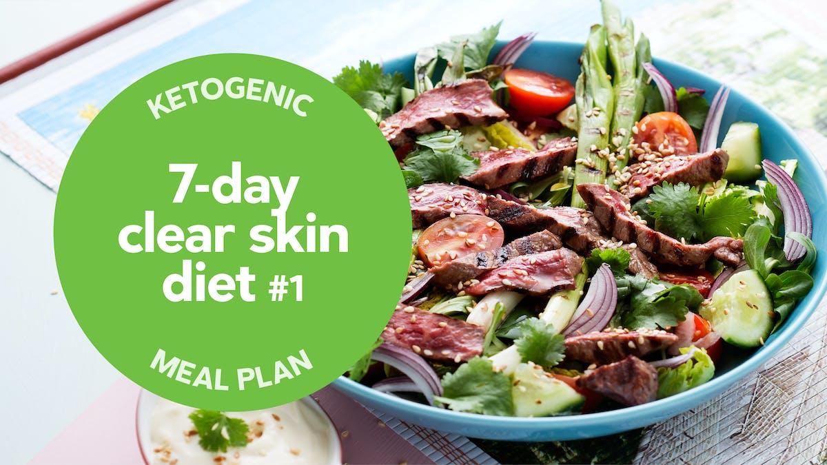 Keto: 7-day clear-skin diet #1