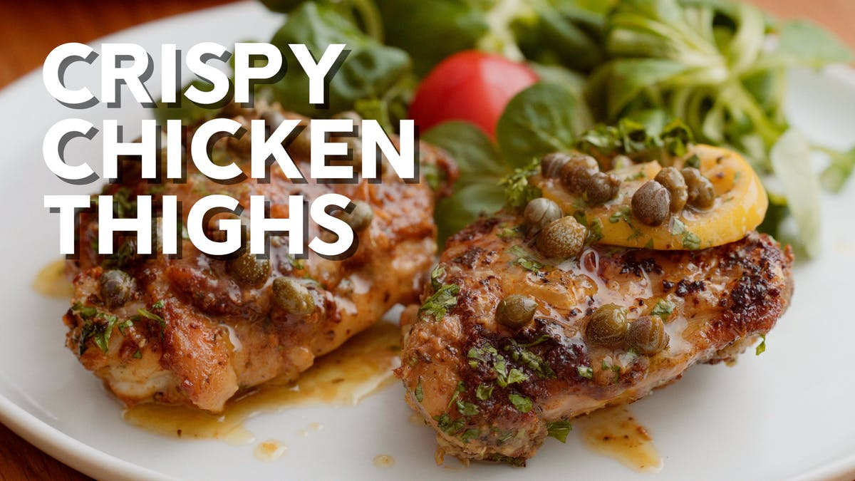 Cooking video: Crispy chicken thighs