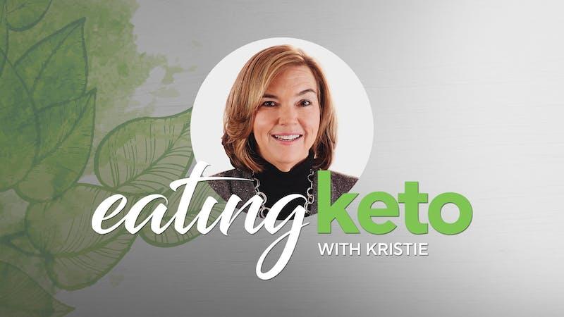 Eating keto with Kristie - thumbnail