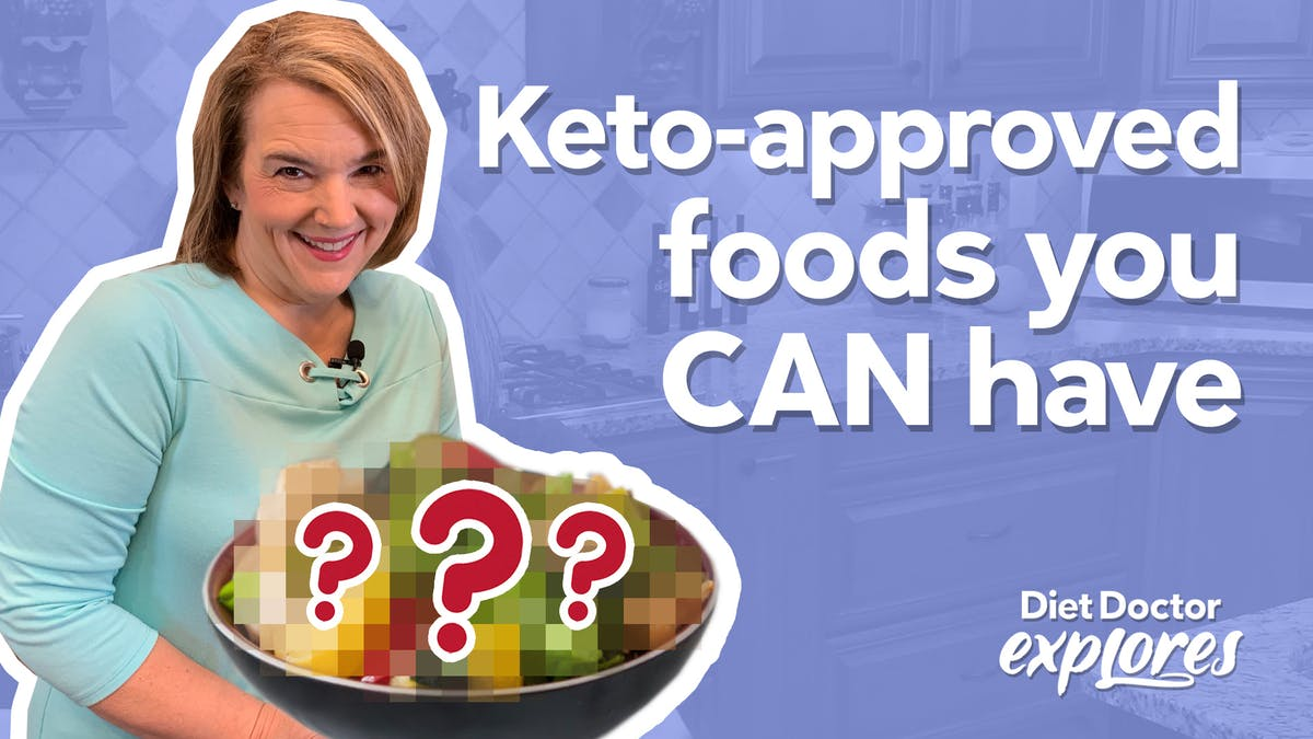 Focusing on what you can eat on keto makes all the difference – Diet Doctor Explores