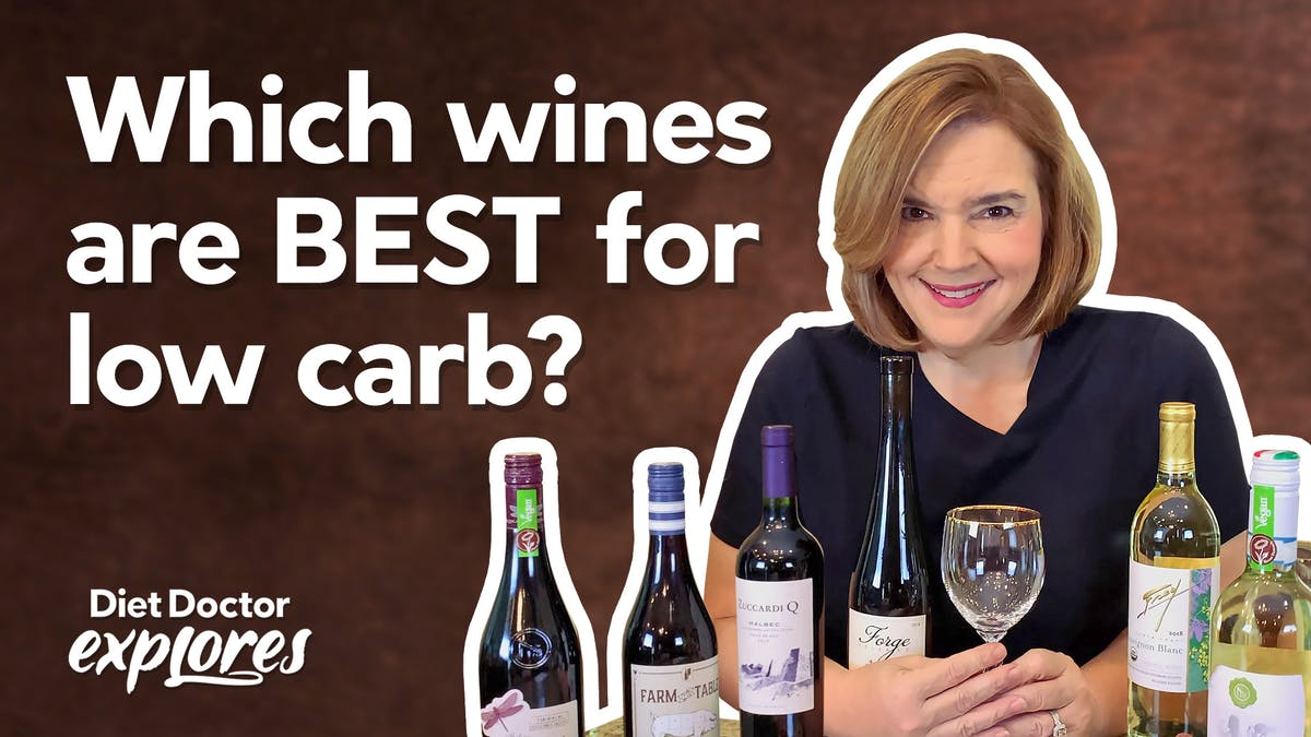 How to select low-carb wines – Diet Doctor Explores