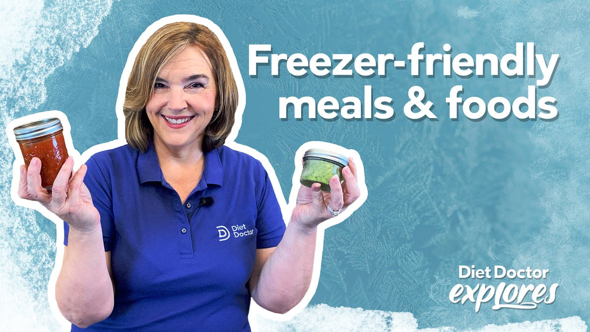 Save time and money by batch cooking freezer meals — Diet Doctor Explores